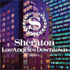 Sheraton Los Angeles Downtown Print Ad